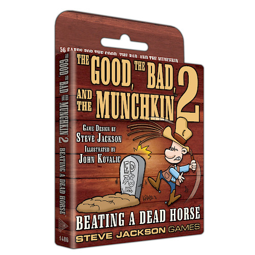 The Good, The Bad, and the Munchkin 2 — Beating a Dead Horse cover