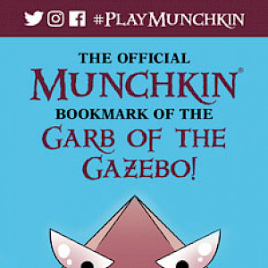 The Official Munchkin Bookmark of The Garb of the Gazebo! cover