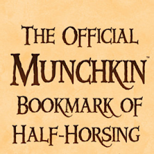 The Official Munchkin Bookmark of Half-Horsing Around! cover
