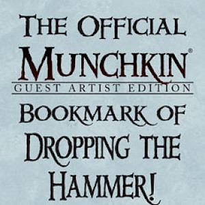 The Official Munchkin Guest Artist Edition Bookmark of Dropping the Hammer! cover