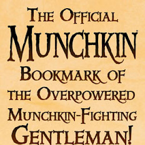 The Official Munchkin Bookmark of The Overpowered Munchkin-Fighting Gentleman! cover