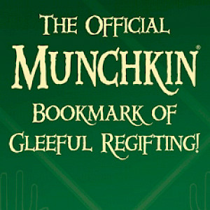 The Official Munchkin Bookmark of Gleeful Regifting! cover