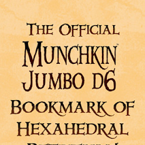 The Official Munchkin Jumbo d6 Bookmark of Hexahedral Retrieval! cover