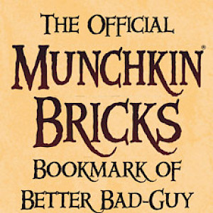 The Official Munchkin Bricks Bookmark of Better Bad-Guy Building! cover