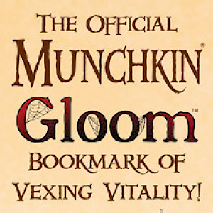 The Official Munchkin Gloom Bookmark of Vexing Vitality! cover