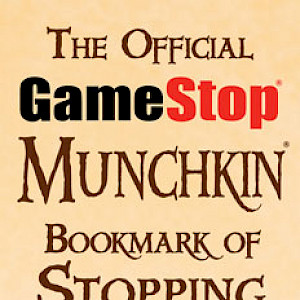 The Official GameStop Munchkin Bookmark of Stopping the Game! cover