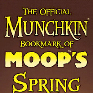 The Official Munchkin Bookmark of MOOP'S Spring Special! cover