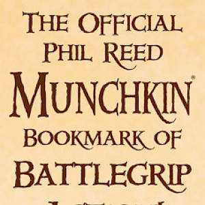 The Official Phil Reed Munchkin Bookmark of Battlegrip Action! cover