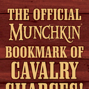 The Official Munchkin Bookmark of Cavalry Charges! cover