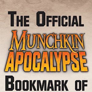 The Official Munchkin Apocalypse Bookmark of Re-Sealing! cover