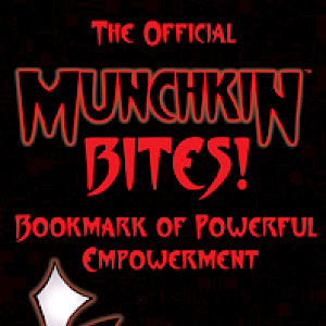 The Official Munchkin Bites! Bookmark of Powerful Empowerment cover