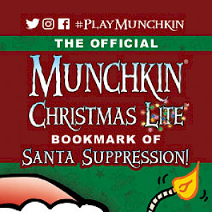The Official Munchkin Christmas Lite Bookmark of Santa Suppression! cover
