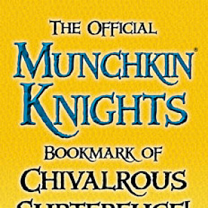 The Official Munchkin Kinghts Bookmark of Chivalrous Subterfuge! cover