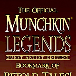 The Official Munchkin Legends Guest Artist Edition Bookmark of Retold Tales! cover