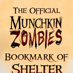 The Official Munchkin Zombies Bookmark of Shelter Skelter! cover