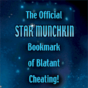 The Official Star Munchkin Bookmark of Blatant Cheating cover