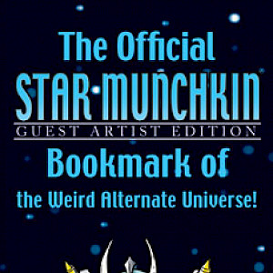 The Official Star Munchkin Guest Artist Edition Bookmark of the Weird Alternate Universe! cover