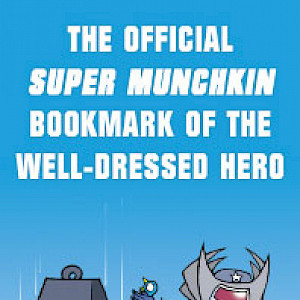The Official Super Munchkin Bookmark of the Well-Dressed Hero cover