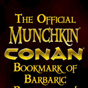 The Official Munchkin Conan Bookmark of Barbaric Bludgeoning! cover