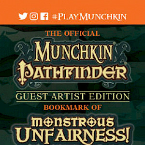 The Official Munchkin Pathfinder Guest Artist Edition Bookmark of Monstrous Unfairness! cover