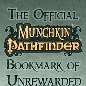 The Official Munchkin Pathfinder Bookmark of Unrewarded Virtue! cover