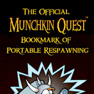 The Official Munchkin Quest Bookmark of Portable Respawning cover