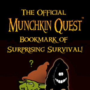 The Official Munchkin Quest Bookmark of Surprising Survival! cover