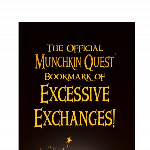 The Official Munchkin Quest Bookmark of Excessive Exchanges! cover