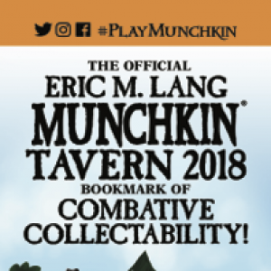 The Official Eric M. Lang Munchkin Tavern 2018 Bookmark of Combative Collectability! cover