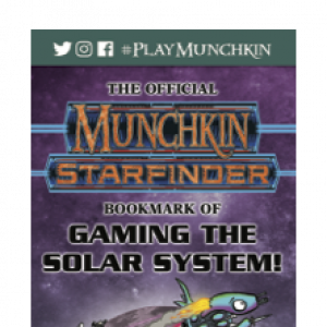The Official Munchkin® Starfinder® Bookmark of Gaming the Solar System! cover