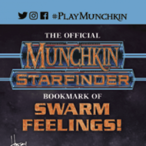 The Official Munchkin® Starfinder® Bookmark of Swarm Feelings! cover
