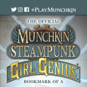 The Official Munchkin Steampunk: Girl Genius Bookmark of a Shower of Sparks! cover