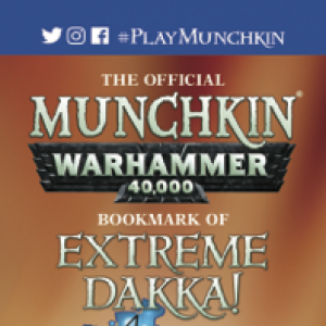 The Official Munchkin Warhammer 40,000 Bookmark of Extreme Dakka! cover