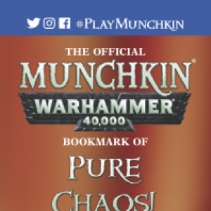 The Official Munchkin Warhammer 40,000 Bookmark of Pure Chaos! cover