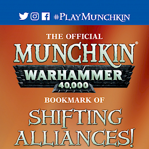 The Official Munchkin Warhammer 40,000 Bookmark of Shifting Alliances! cover