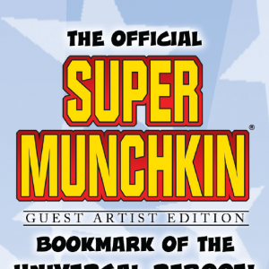 The Official Super Munchkin Guest Artist Edition Bookmark of the Universal Reboot! cover