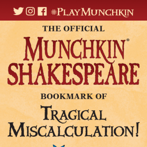 The Official Munchkin Shakespeare Bookmark of Tragical Miscalculation! cover
