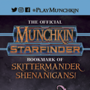 The Official Munchkin® Starfinder® Bookmark of Skittermander Shenanigans! cover